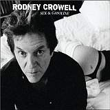 CD-Cover Rodney Crowell - Sex and Gasoline