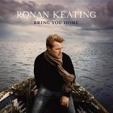 CD Cover Ronan Keating - Bring You Home