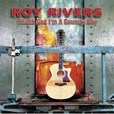 CD Cover Roy Rivers - Thank God I'm a Country Boy