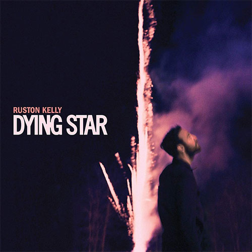 CD Cover: Ruston Kelly - Dying Star