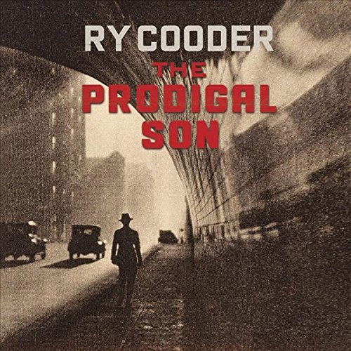 CD Cover: Ry Cooder - The Prodigal Son