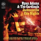 CD Cover Ryan Adams - Jacksonville City Nights
