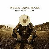 CD Cover Ryan Bingham - Mescalito