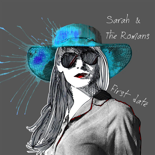CD Cover: Sarah & The Romans - First Date