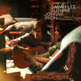 CD Cover: Sarah Lee Guthrie & Johnny Irion - Bright Examples