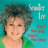 CD Cover: Scooter Lee - Sing A New Song Dance A New Dance
