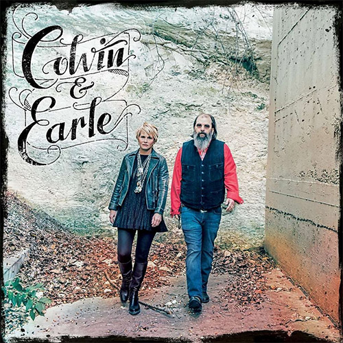 CD Cover: Shawn Colvin & Steve Earle - Colvin & Earle