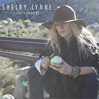 CD Cover: Shelby Lynne - I Can't Imagine