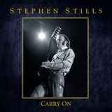 CD Cover: Stephen Stills - Carry On