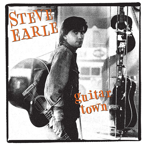 CD Cover: Steve Earle - Guitar Town (30th Anniversary Ltd. Deluxe Edition)