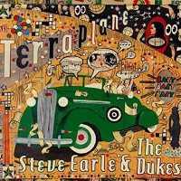 CD Cover: Steve Earle & The Dukes - Terraplane