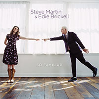CD Cover: Steve Martin & Edie Brickell - So Familiar