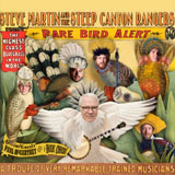 CD Cover: Steve Martin & Steep Canyon Rangers - Rare Bird Alert