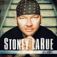 CD Cover: Stoney LaRue - Aviatorsper