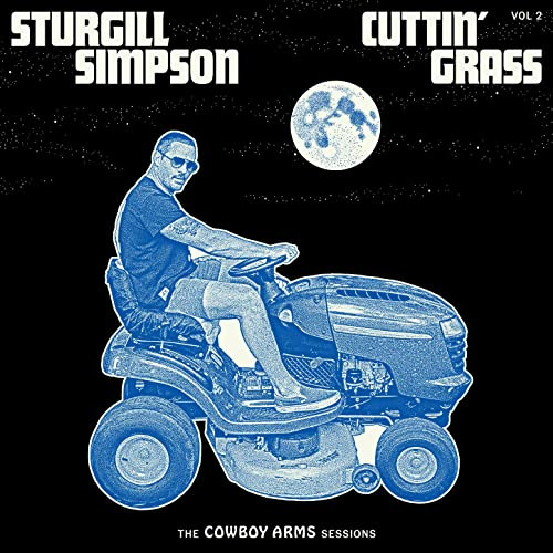 CD Cover: Sturgill Simpson - Cuttin' Grass, Volume 2 (The Cowboy Arms Sessions)