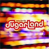 CD Cover Sugarland - Enjoy The Ride