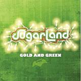 CD Cover Sugarland - Gold And Green