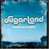 CD Cover Sugarland - Twice The Speed of Life