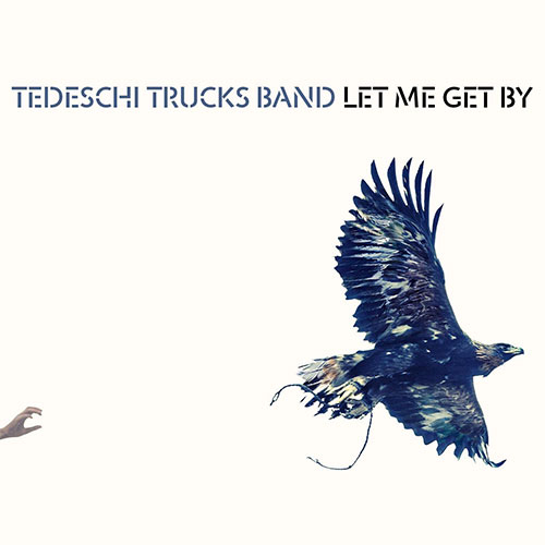 CD Cover: Tedeschi Trucks Band - Let Me Get By
