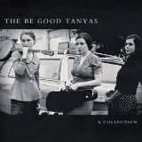 CD Cover: The Be Good Tanyas - A Collection