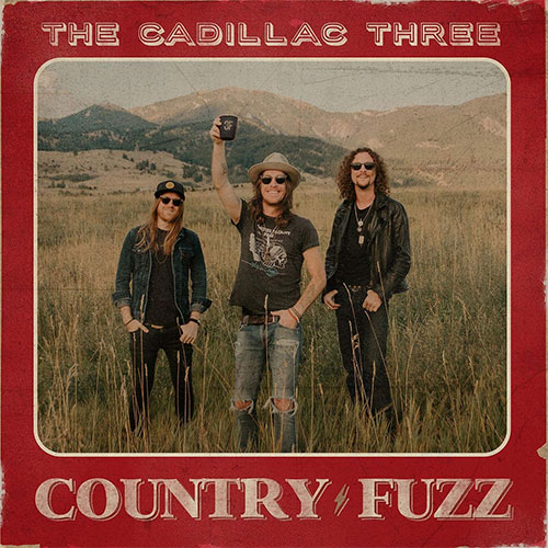CD Cover: The Cadillac Three - Country Fuzz
