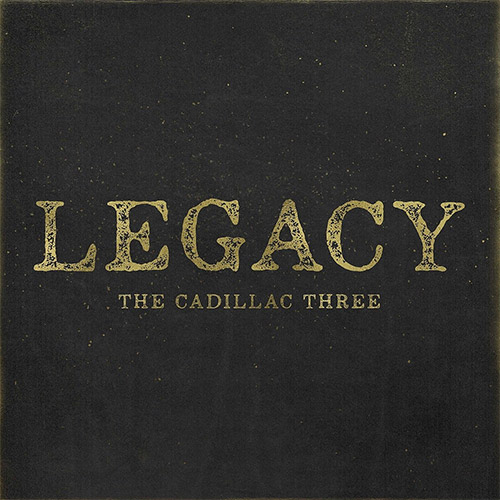 CD Cover: The Cadillac Three - Legacy