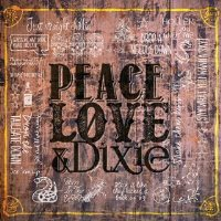 CD Cover: The Cadillac Three - Peace Love & Dixie