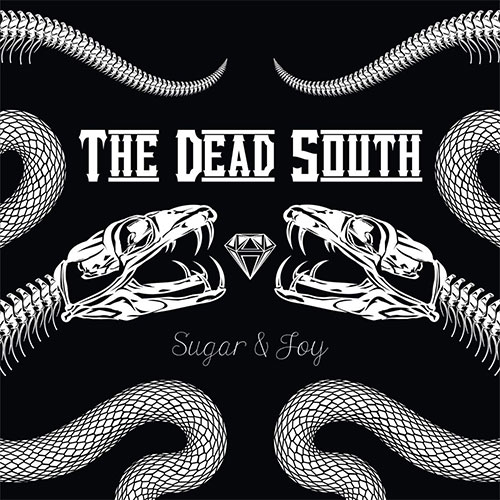 CD Cover: The Dead South - Sugar & Joy