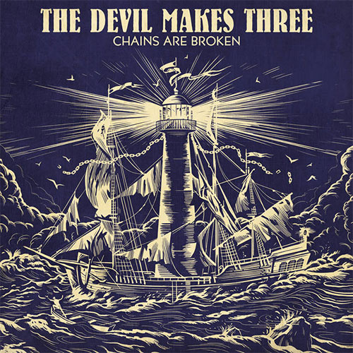 CD Cover: The Devil Makes Three - Chains Are Broken