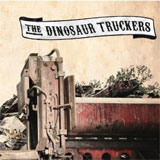 CD Cover: The Dinosaur Truckers - The Dinosaur Truckers