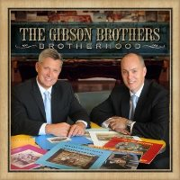 CD Cover: The Gibson Brothers - Brotherhood