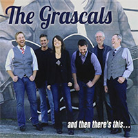 CD Cover: The Grascals - And Then There's This