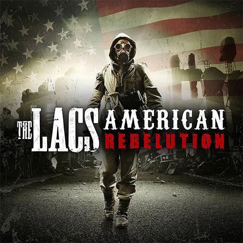 The Lacs - American Rebelution