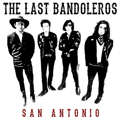 CD Cover: The Last Bandoleros - San Antonio