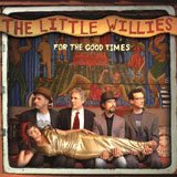 CD Cover: The Little Willies - For The Good Times