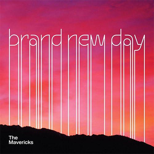 CD Cover: The Mavericks - Brand New Day