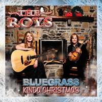 CD Cover: The Roys - Bluegrass Kinda Christmas