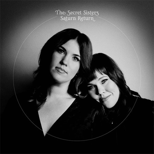 CD Cover: The Secret Sisters - Saturn Return