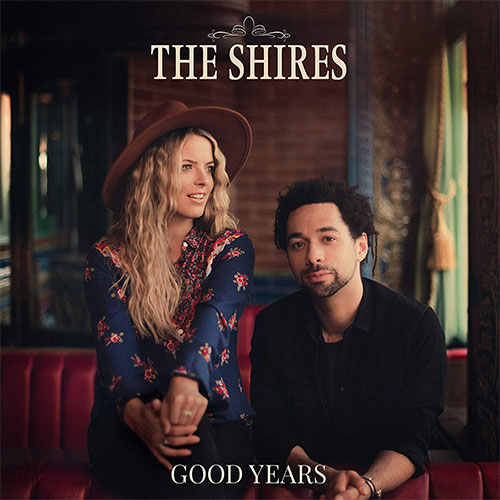 CD Cover: The Shires - Good Years