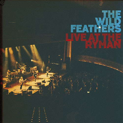 CD Cover: The Wild Feathers - Live at The Ryman