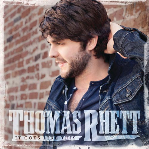 CD Cover: Thomas Rhett - It Goes Like This