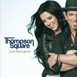 CD Cover: Thompson Square - Just Feels Good