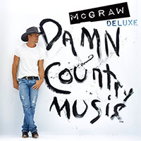 CD Cover: Tim McGraw - Damn Country Music (Deluxe Version)