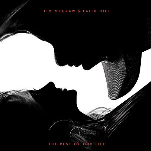 Tim Mc Graw And Faith Hill - The Rest Of Our Life