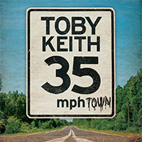 CD Cover: Toby Keith - 35mph Town