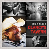 CD Cover: Toby Keith - Clancy's Tavern