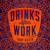 CD Cover: Toby Keith - Drinks After Work