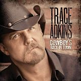 CD Cover:  Trace Adkins - Cowboys Back in Town