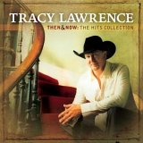 CD Cover Tracy Lawrence - Then and Now
