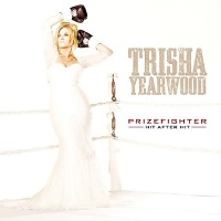 CD-Cover: TrishaYearwood - PrizeFighter: Hit After Hit